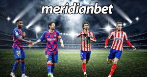 Meridianbet: Barcelona vs Athletico Madrid!