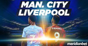 Meridianbet: Manchester City vs Liverpool!