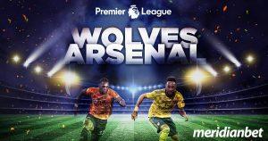 Meridianbet: Wolves vs Arsenal!